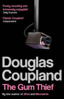 The Gum Thief, Douglas Coupland