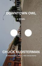 Downtown Owl, Chuck Klosterman