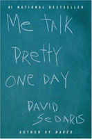 Me Talk Pretty One Day, David Sedaris