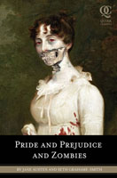 Pride and Prejudice and Zombies, Jane Austen and Seth Grahame-Smith
