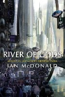 River of Gods, Ian McDonald