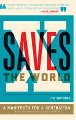 X Saves The World, Jeff Gordinier