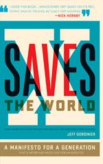 X Saves The World, Jeff Gordinier